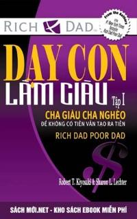 Tải ebook Dạy con làm giàu - Cha giàu cha nghèo PDF/PRC/EPUB/MOBI