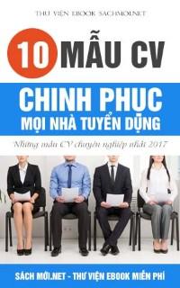 Tải 10 mẫu CV chinh phục mọi nhà tuyển dụng