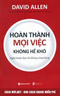 Tải ebok Hoàn thành mọi việc không hề khó - Ebook PDF/PRC/EPUB/MOBI