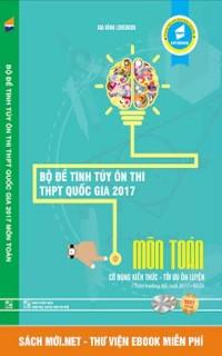 Tải ebook Bộ đề tinh túy ôn thi THPT Quốc gia 2017 môn Toán - Lovebook PDF
