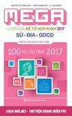 Tải ebook Mega Luyện giải đề Tổ hợp KHXH 2017 Sử - Địa - GDCD PDF
