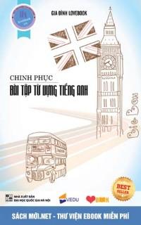 Tải sách sách Chinh phục bài tập từ vựng tiếng Anh PDF