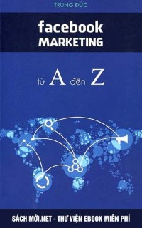 Tải ebook Facebook Marketing Từ A Đến Z PDF