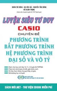 Tải sách Luyện siêu tư duy Casio chuyên đề PDF
