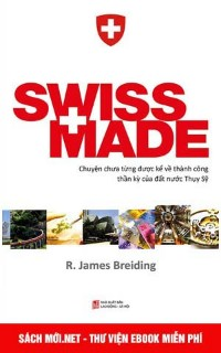Tải ebook Swiss Made PDF/PRC/EPUB/MOBI