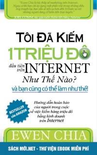 Tải ebook Tôi Đã Kiếm 1 Triệu Đô Trên Internet Như Thế Nào PDF/PRC/EPUB/MOBi