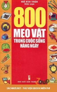 Tải ebook 800 Mẹo Vặt Trong Cuộc Sống Hàng Ngày PDF/PRC/EPUB/MOBI