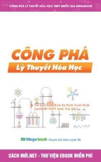 Tải Sổ Tay Công Phá Lý Thuyết Hóa Học - Megabook PDF
