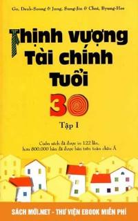 Tải ebook Thịnh Vượng Tài Chính Tuổi 30 - Tập 1 PDF/PRC/EPUB/MOBI
