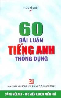 Tải 60 Bài Luận Tiếng Anh Thông Dụng PDF