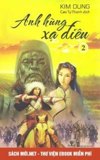 Tải truyện Anh Hùng Xạ Điêu PDF/PRC/EPUB/MOBI