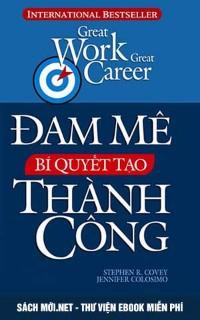 Tải ebook Đam Mê Bí Quyết Tạo Thành Công PDF/PRC/EPUB/MOBI