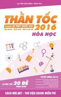 Tải sách Thần Tốc Luyện Đề THPT Quốc Gia - Môn Hóa Học PDF
