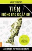 Tải ebook Tiền Không Bao Giờ Là Đủ PDF/PRC/EPUB/MOBI