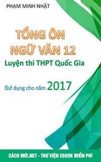 Tải sách Tổng ôn Ngữ Văn 12 luyện thi THPT Quốc gia PDF