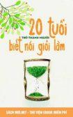 Tải ebook 20 Tuổi Trở Thành Người Biết Nói Giỏi Làm PDF/PRC/EPUB/MOBI