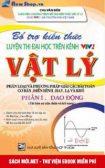 Tải sách Bổ trợ kiến thức luyện thi Đại học trên VTV2 môn Vật lý - Phần 1 PDF