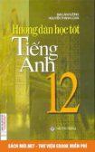 Tải sách Hướng dẫn học tốt Tiếng Anh 12 PDF