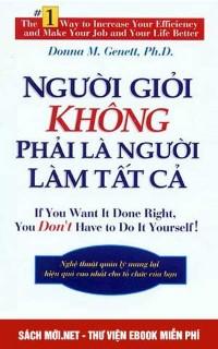Tải ebook Người Giỏi Không Phải Là Người Làm Tất Cả PDF/PRC/EPUB/MOBI
