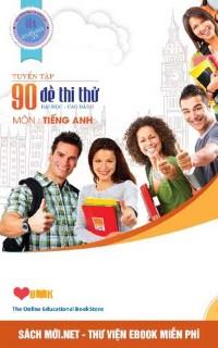 Tải sách 90 Đề Thi Thử Đai Học Cao Đẳng Môn Tiếng Anh - Lovebook PDF