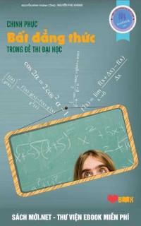 Tải sách Chinh phục bất đẳng thức trong đề thi đại học PDF