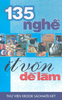 Download sách 135 Nghề Ít Vốn Dễ Làm PDF/PRc/EPUB/MOBI/AZW3