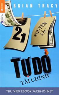 Download sách 21 Nguyên Tắc Tự Do Tài Chính PDF/PRc/EPUB/MOBI/AZW3