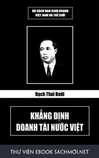 Download sách Bạch Thái Bưởi - Khẳng định doanh tài nước Việt PDF/PRC/EPUB/MOBI/AZW3