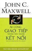 Download sách Ai Cũng Giao Tiếp Nhưng Mấy Người Kết Nối Ebook PDF/PRC/EPUB/MOBI/AZW3