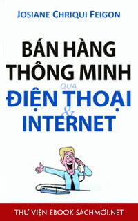 Download ebook Bán Hàng Thông Minh Qua Điện Thoại Và Internet PDF/PRC/EPUB/MOBI/AZW3