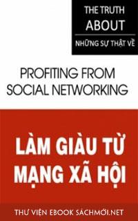 Tải ebook Làm Giàu Từ Mạng Xã Hội PDF/PRC/EPUB/MOBI/AZW3