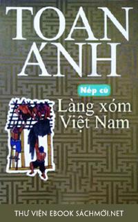 Download sách Nếp Cũ - Làng Xóm Việt Nam PDF/PRC/EPUB/MOBi/AZW3