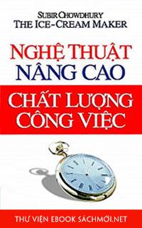 Tải ebook Nghệ Thuật Nâng Cao Chất Lượng Công Việc PDF/PRC/EPUB/MOBI/AZW3