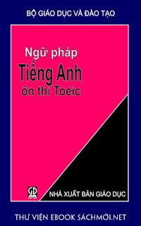 Download sách Ngữ Pháp Tiếng Anh Ôn Thi TOEIC PDF