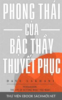 Tải ebook Phong Thái Của Bậc Thầy Thuyết Phục PDF/PRC/EPUB/MOBI/AZW3