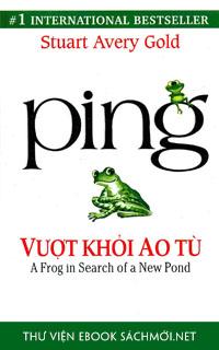 Tải ebook Ping - Vượt Khỏi Ao Tù PDF/PRC/EPUB/MOBI