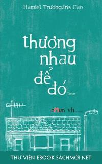 Tải ebook Thương Nhau Để Đó PDF/PRC/ePUB/MOBI/AZW3