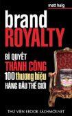 Download sách Bí Quyết Thành Công 100 Thương Hiệu Hàng Đầu Thế Giới PDF/PRC/ePUB/MOBI/AZW3