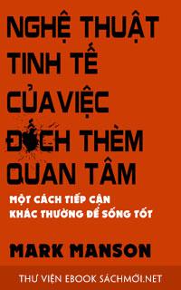 Download sách Nghệ Thuật Tinh Tế Của Việc Đếch Quan Tâm PDF/PRC/EPUB/MOBI/AZW3