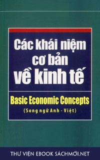 Download sách Các Khái Niệm Cơ Bản Về Kinh Tế PDF/PRC/EPUB/MOBI/AZW3 cho Kindle, điện thoại, máy tính