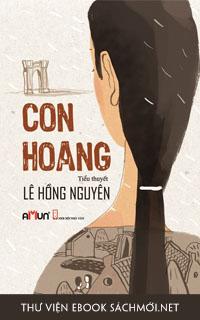 Download ebook Con Hoang PDF/PRC/EPUB/MOBI/AZW3 cho Kindle, điện thoại, máy tính