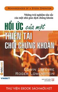 Download sách Hồi Ức Của Một Thiên Tài Đầu Tư Chứng Khoán PDF/PRC/EPUB/MOBI/AZW3 cho Kindle, điện thoại, máy tính
