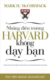 Download sách Những Điều Trường Harvard Không Dạy Bạn PDF/PRC/EPUB/MOBI/AZW3